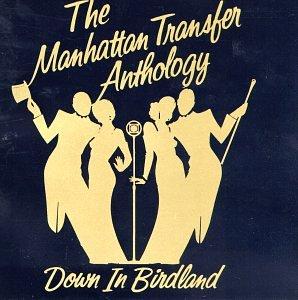 Manhattan Transfer - Down in Birdland - Zortam Music