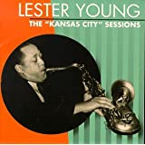 "The ""Kansas City"" Sessions"