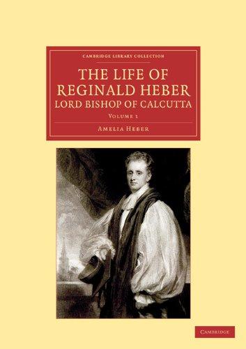 D.D.雷金纳德希伯生命主主教的加尔各答: 与选择从他的书信、 未发表诗歌和私人文件 ; 与他在挪威、 瑞典、 俄罗斯、 匈牙利和德国和史 (Ca 给观光旅游学报