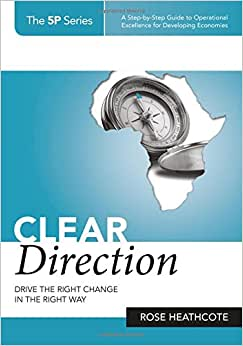 CLEAR DIRECTION: DRIVE THE RIGHT CHANGE IN THE RIGHT WAY