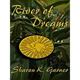 River of Dreams (Five Star Expressions)di Sharon K. Garner