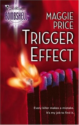 Trigger Effect: Line of Duty (Silhouette Bombshell) (Silhouette Bombshell), MAGGIE PRICE