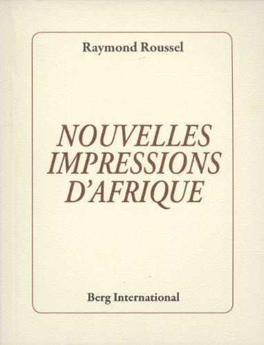 Télécharger Nouvelles Impressions Dafrique Pdf De Raymond Roussel
