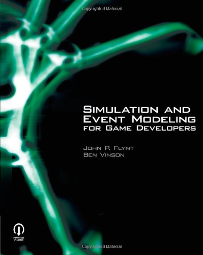 Simulation and Event Modeling for Game Developers