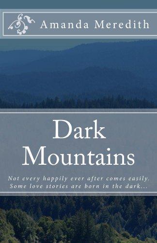 Dark Mountains by Amanda Meredith