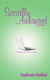 (FREE on 10/19) Socially Awkward: A Novel by Stephanie Haddad - http://eBooksHabit.com