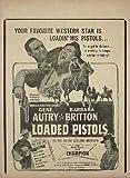 Loaded Pistols 1948. Gene Autry, Barbara Britton... Cowboy Movie Handbill Master