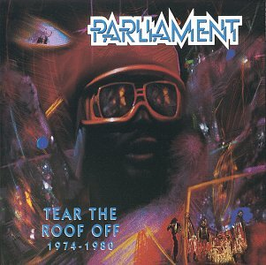 PARLIAMENT - Tear The Roof Off 1974-1980 (Disc 1) - Zortam Music