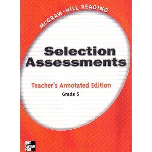 Selection Assessments Teacher's Annotated Edition Grade 5 (McGraw-Hill Reading) PDF