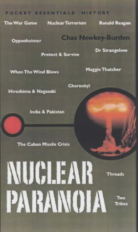 Nuclear Paranoia (Pocket Essential series)
