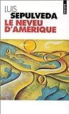 echange, troc Luis Sepulveda - Le Neveu d'Amérique
