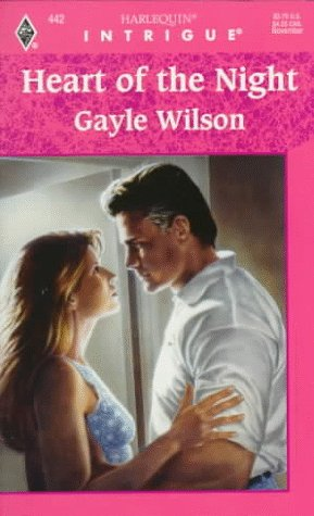 Heart Of The Night (Harlequin Intrigue), Gayle Wilson