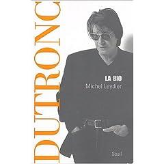 Dutronc, la bio (Biographie)