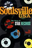 Soulsville U.S.A.: The Story of Stax Records Rob Bowman