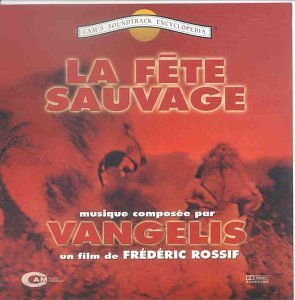 野生の祭典 La Fete Sauvage (The Wilderness Party) [Import CD from Italy]