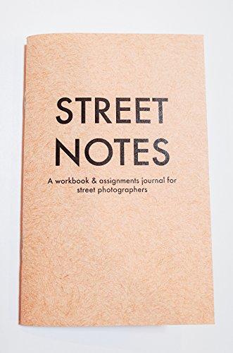 street-notes-a-workbook-assignments-journal-for-street-photographers