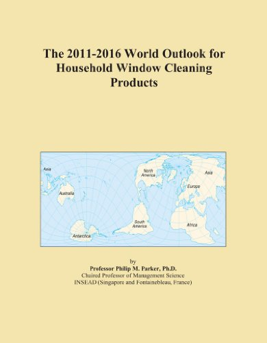 The 2011-2016 World Outlook for Household Window Cleaning Products