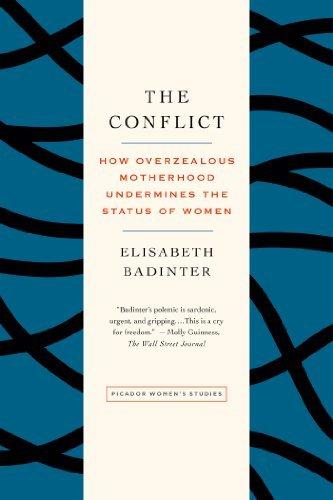 the-conflict-how-overzealous-motherhood-undermines-the-status-women