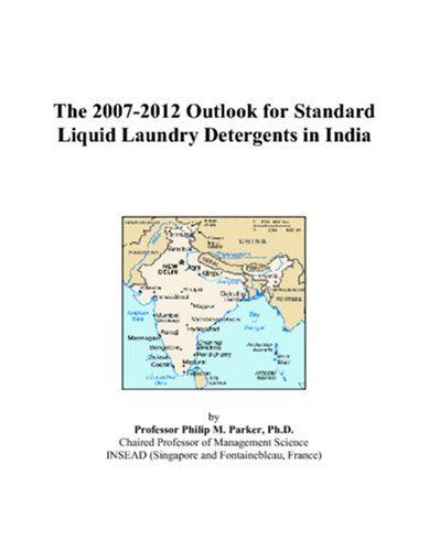 The 2007-2012 Outlook for Standard Liquid Laundry Detergents in India