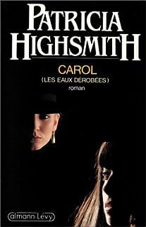 Carol : roman