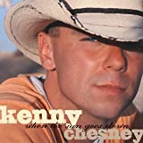 When The Sun Goes Down (Ltd Edition w/bonus tracks)by Kenny Chesney