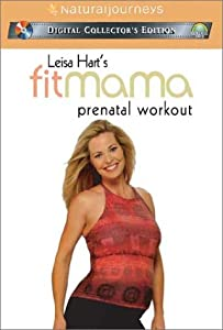 Leisa Hart's FitMama - Prenatal Workout