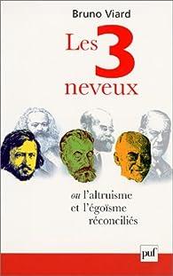 Les Trois Neveux ou l'altruisme et l'égoisme réconciliés par Bruno Viard