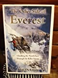 img - for The Other Side of Everest, Climbing Tyhe North Face Through the Killer Storm book / textbook / text book