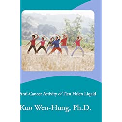 Anti-Cancer Activity of Tien Hsien Liquid