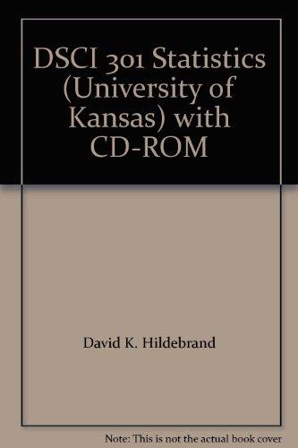 DSCI 301 Statistics (University of Kansas) with CD-ROM