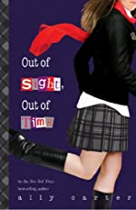 Out of Sight, Out of Time (Volume 5) (Gallagher Girls)