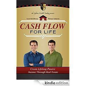 CASH FLOW FOR LIFE eBook: Michael Sarracini, Scott McGillivray: Amazon