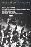 img - for [(Reflections: Performers, Audiences, Recordings)] [Author: Jon Tolansky] published on (September, 1997) book / textbook / text book
