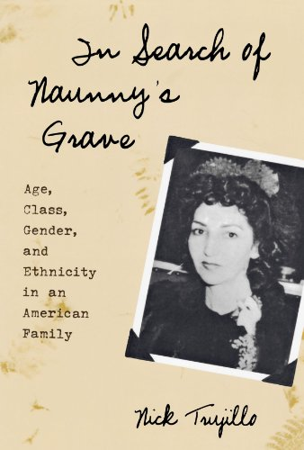 In Search of Naunny's Grave: Age, Class, Gender and...