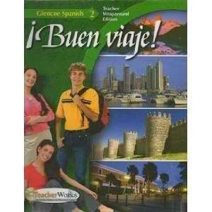 Buen Viaje!: Lvl 2, Teachers Wraparound Edition (Spanish Edition)