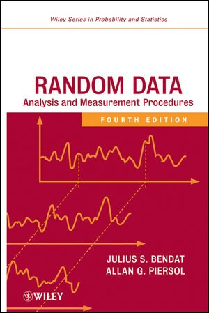 Random Data: Analysis and Measurement Procedures (Wiley...