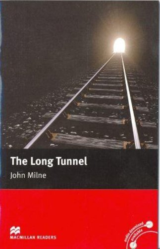 The Long Tunnel: Beginner (Macmillan Readers)