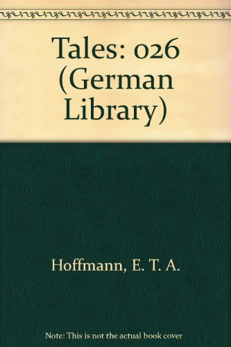 E.T.A. Hoffman: Tales (German Library)