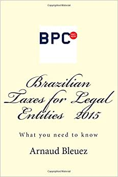 Brazilian Taxes For Legal Entities 2015: What You Need To Know