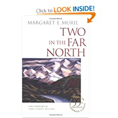 Two in the Far North by Margaret E. Murie and Terry Tempest Williams