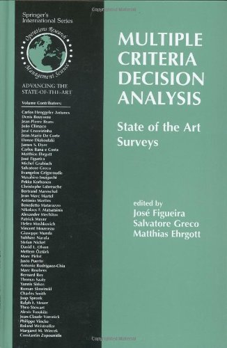 Multiple Criteria Decision Analysis:State of the Art Surveys