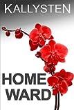 Homeward (Ward of the Vampire Serial Book 5)