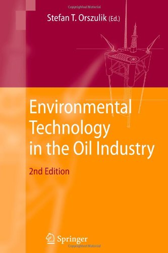 Environmental Technology in the Oil Industry