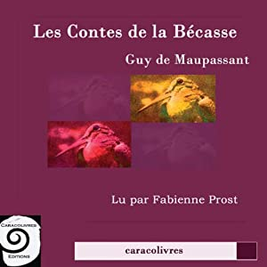 Les contes de la Bécasse Audiobook