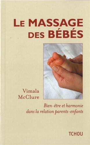 Le massage des bébés : Bien-être et harmonie dans la relation parents-enfants
