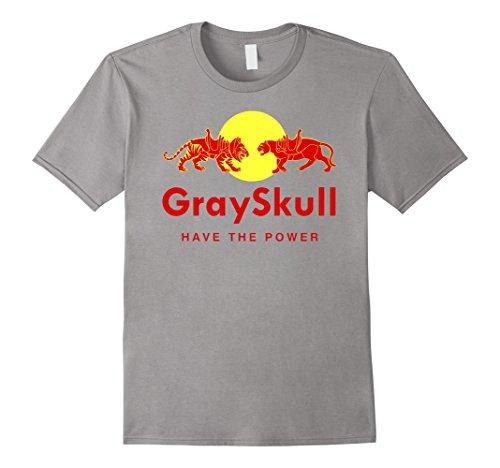 Men or Women, GraySkull Have The Power Redbull Parody Tee - S to 3XL