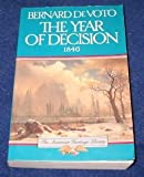 img - for The Year of Decision: 1846 (American Heritage Library) book / textbook / text book
