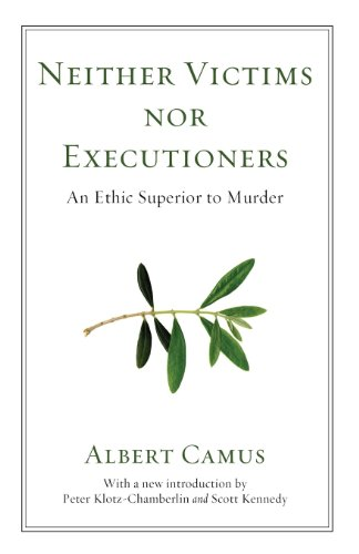 Neither Victims nor Executioners: An Ethic Superior to...