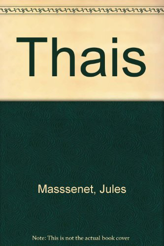 thais-an-opera-in-three-acts-seven-scenes