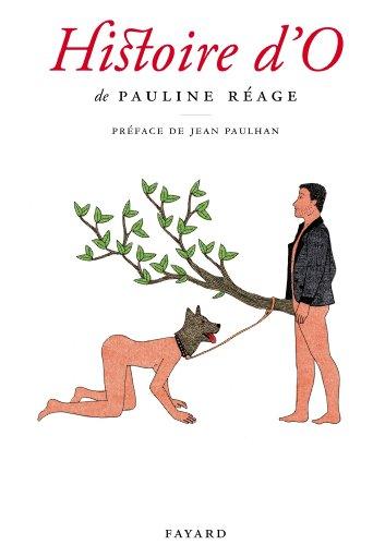 Pauline Réage - Histoire d'O, précédé de «Le bonheur dans l'esclavage» par Jean Paulhan (Littérature Française) (French Edition)